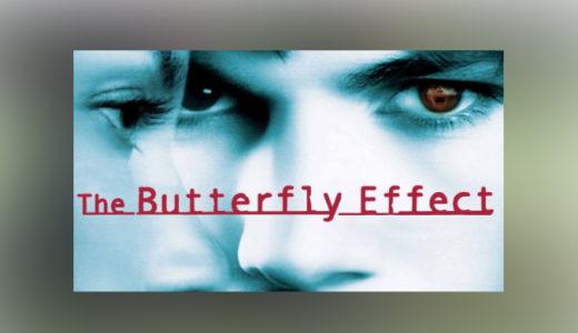 映画バタフライエフェクト(吹替/字幕)の動画を高画質で無料視聴できる動画配信サービス